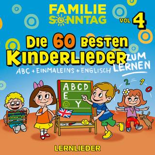 Die 60 Besten Kinderlieder, Vol. 4 - Lernlieder