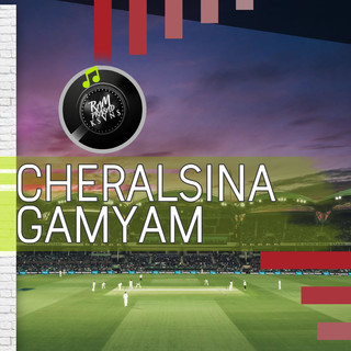 Cheralsina Gamyam