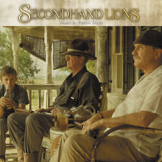 Secondhand Lions (Original Motion Picture Score)