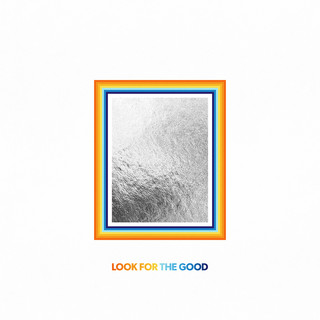 Look For The Good (Single Version)