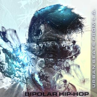 Bipolar Hip - Hop