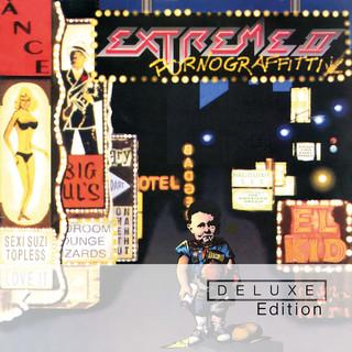 Extreme II:Pornograffitti (Deluxe)