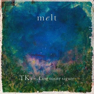 Melt (メルト)