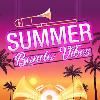Summer Banda Vibes