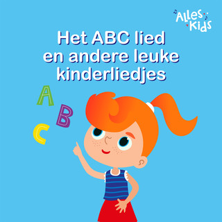 Het ABC Lied En Andere Leuke Kinderliedjes