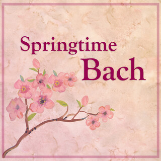 Springtime Bach
