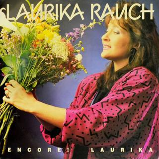 Encore ! Laurika