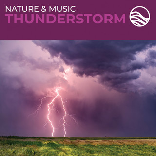 Nature & Music:Thunderstorm
