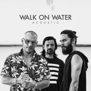 Walk On Water(Acoustic)