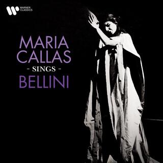 Maria Callas Sings Bellini