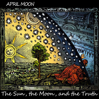 The Sun, The Moon And The Truth