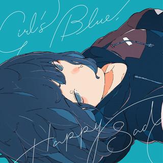 Girl\'s Blue, Happy Sad