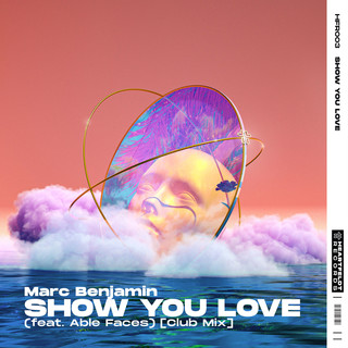 Show You Love (Feat. Able Faces) (Club Mix)