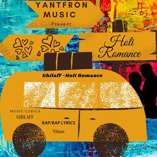 Holi Romance (Feat. Tilism)