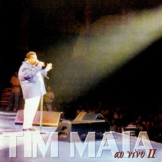 Tim Maia (Ao Vivo II)