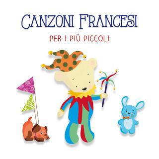 Canzoni Francesi Per I Più Piccoli