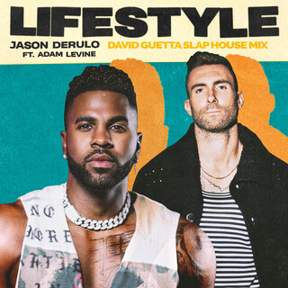 Lifestyle (feat. Adam Levine) [David Guetta Slap House Mix]