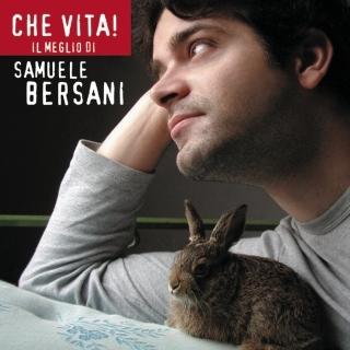 我的一生 ~ 光輝十年精選輯 (Che Vita!Il Meglio Di Samuele Bersani)