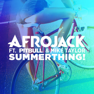 SummerThing ! (feat. Pitbull & Mike Taylor)