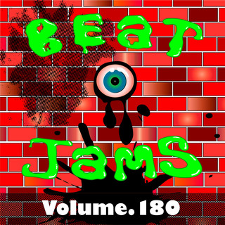 Beat Jams, Vol. 180