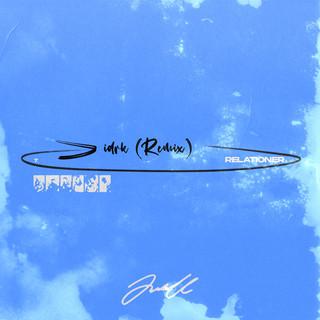 Relationer (Idrk Remix)