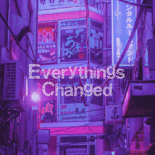 Everything\'s Changed
