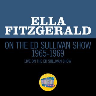Ella Fitzgerald On The Ed Sullivan Show 1965 - 1969 (Medley / Live On The Ed Sullivan Show 1965 - 1969)