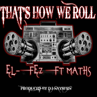 That's How We Roll (Feat. Maths)
