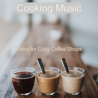 Vibes For Cozy Coffee Shops