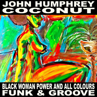 BLACK WOMAN POWER AND ALL COLOURS FUNK & GROOVE