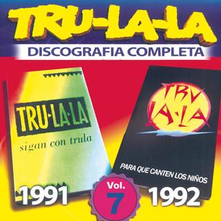 Tru La La:Discografia Completa, Vol. 7