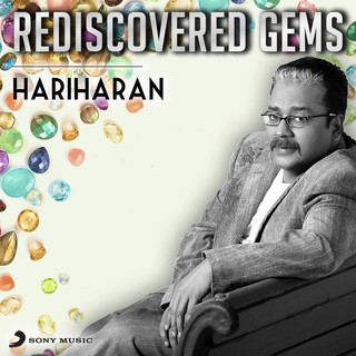 Rediscovered Gems:Hariharan