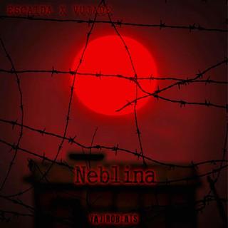 Neblina (Feat. Escaida22)