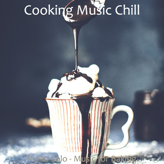 Piano Solo - Music For Baking