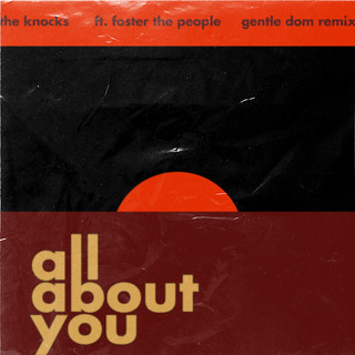 All About You (Feat. Foster The People) (Gentle Dom Remix)