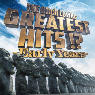 GREATEST HITS ! ? - Early Years -