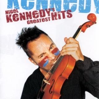 Nigel Kennedy\'s Greatest Hits