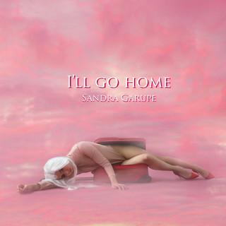 I'll Go Home