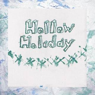 Hollow Holiday