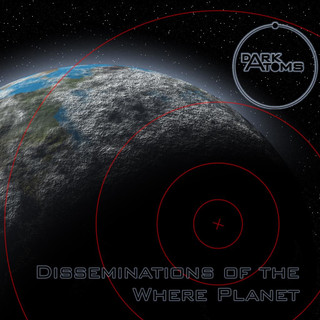 Disseminations Of The Where Planet