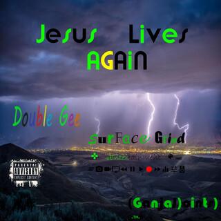 Jesus Lives Again