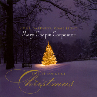 Come Darkness, Come Light:Twelve Songs Of Christmas