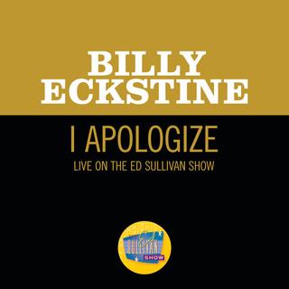 I Apologize (Live On The Ed Sullivan Show, April 8, 1951)