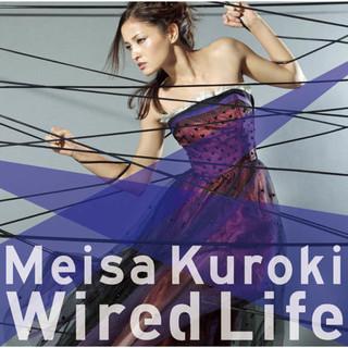 Wired Life (ワイヤードライフ)