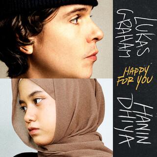 Happy For You (Feat. Hanin Dhiya)
