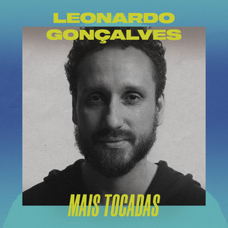 Leonardo Gonçalves Mais Tocadas