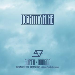 SUPER★DRAGON ONEMAN LIVE 2019 -IDENTITY NINE- at 日比谷野外大音楽堂 (SUPER DRAGON Oneman Live 2019 Identity Nine at Hibiya Open Air Concert Hall)