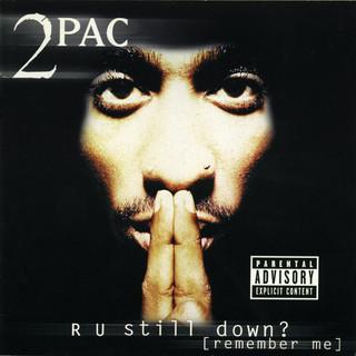 R U Still Down ? (Remember Me)