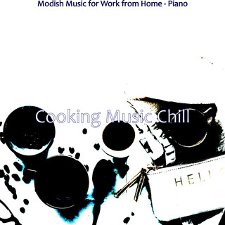 Modish Music For Work From Home - Piano