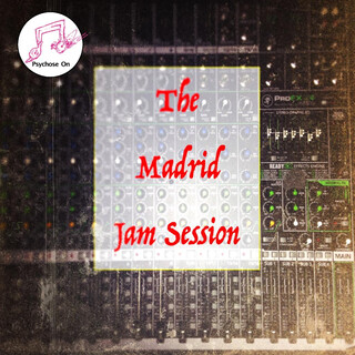 Ep2 Live At The Madrid Jam Session (Feat. Wi - Sin LLajaruna & Psychose On)